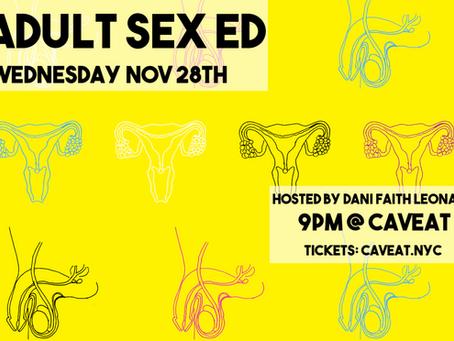 ADULT SEX ED WITH DANI FAITH LEONARD - NOVEMBER 28th AT CAVEAT