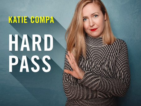 Katie Compa's debut comedy album HARD PASS - out 9/13
