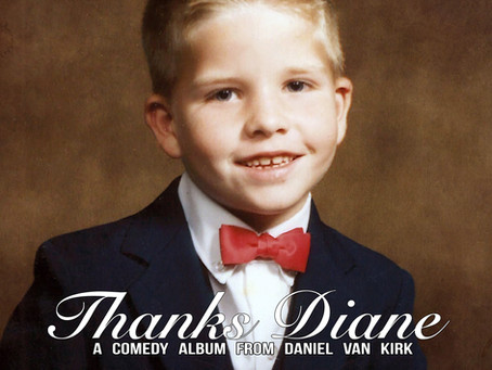 Out 11/15: Dumb People Town's Daniel Van Kirks' debut comedy album 'Thanks Diane