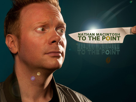 Nathan Macintosh - TO THE POINT out March 29 on Comedy Records