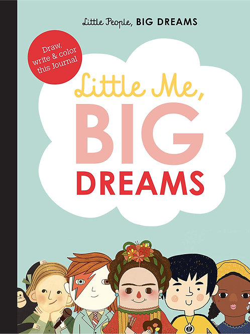 Little People Big Dreams Little Me Big Dreams Journal