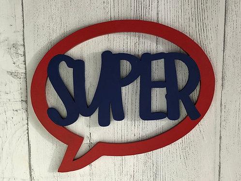 Wooden Super Speech Bubble Sign