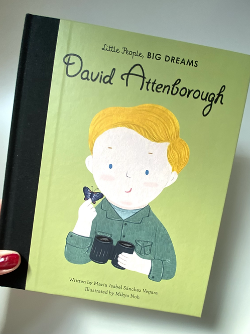 David Attenborough Dream Big Book
