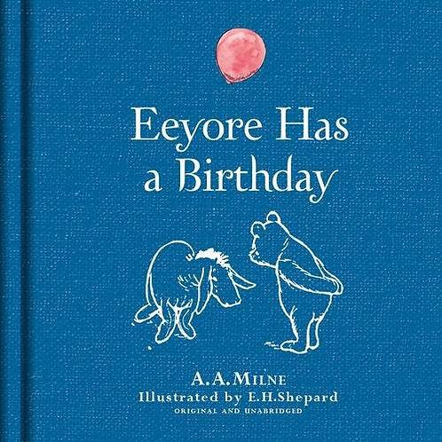 Eeyore Has A Birthday (Linen Ed)