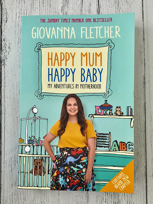 Happy Mum, Happy Baby: My adventures into motherhood (Paperback)