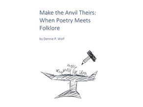 Make the Anvil Theirs: When Poetry Meets Folklore