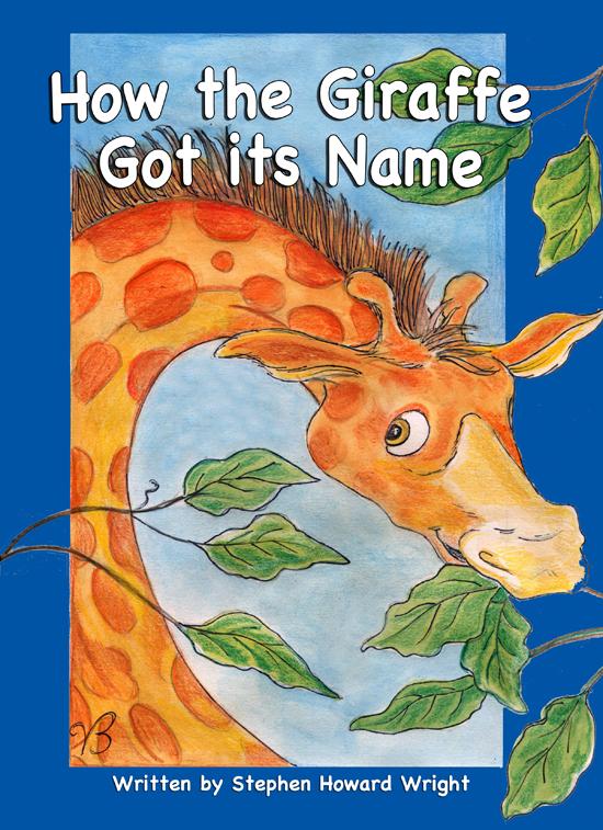 How the Giraffe got it's Name