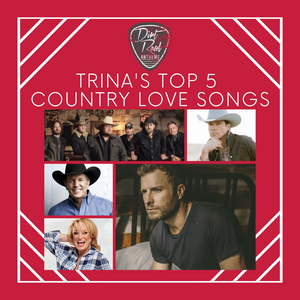 trina's top 5 country love songs