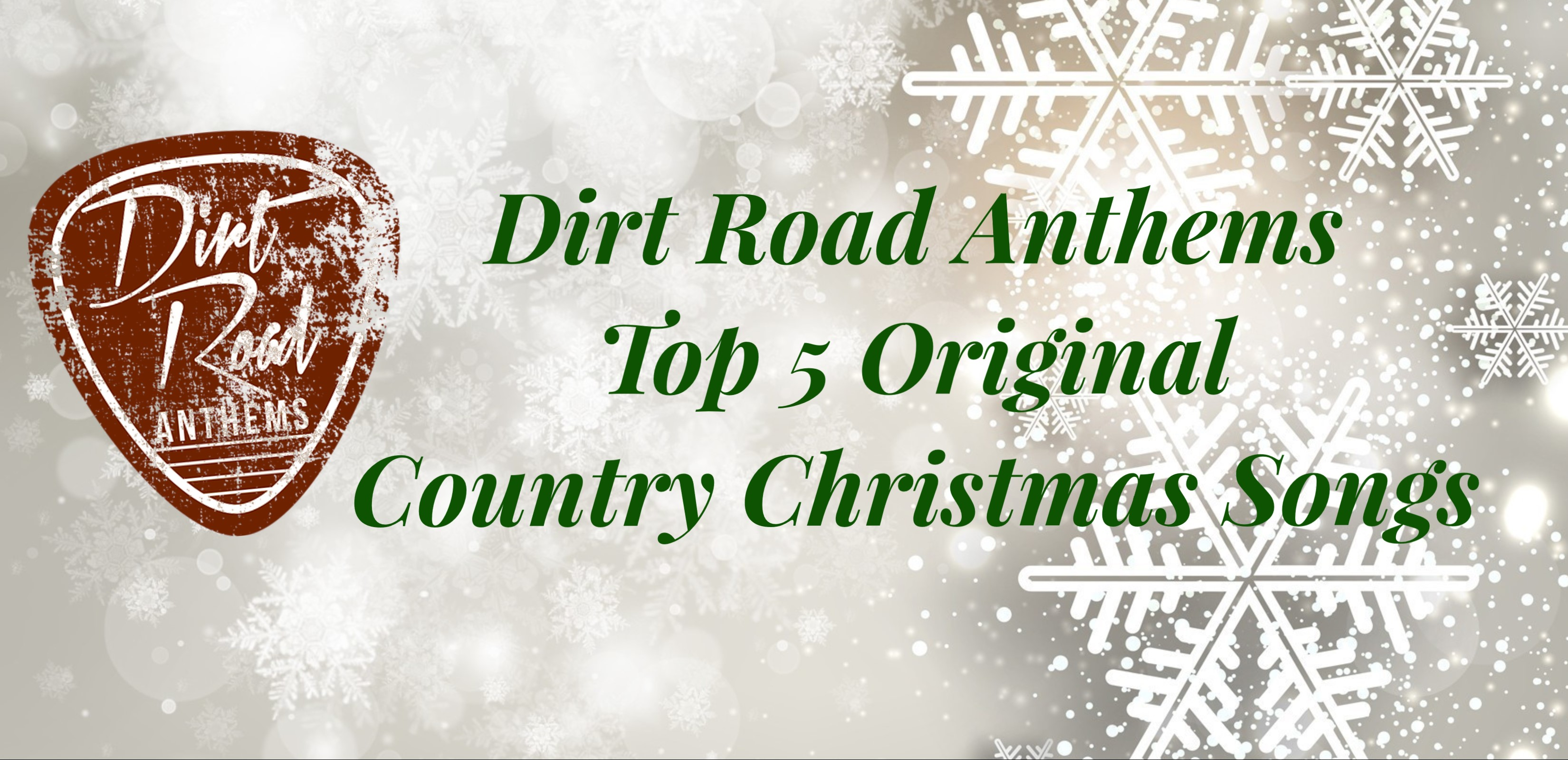 dras top 5 original country christmas songs contry music news dirt road anthems - Original Christmas Songs
