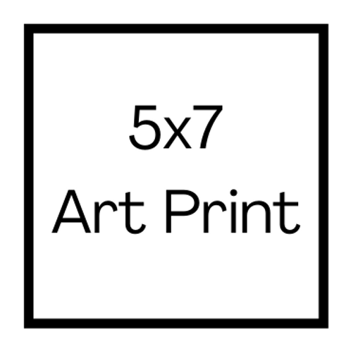 5x7 Art Print