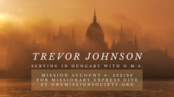 Trevor Johnson is serving in Hungary with One Mission Society.