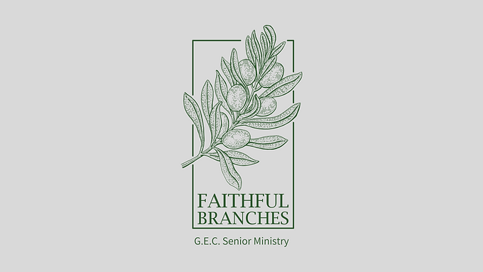 FAITHFUL BRANCHES: SENIOR MINISTRY