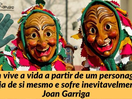 Verdade, Coragem e Consciência por Joan Garriga