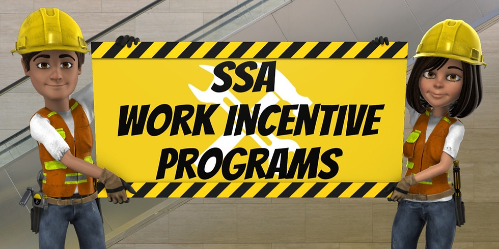 Work Incentive Programs of the SSA