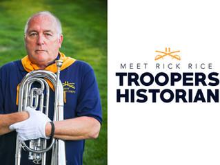 Meet Rick Rice, Troopers Historian