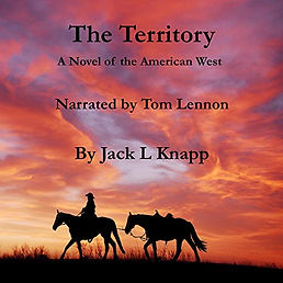 The Terrritory A Novel of the American West