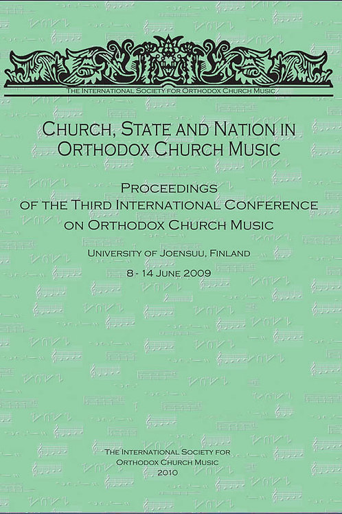 Church, State, and Nation in Orthodox Church Music (3rd Conference Proceedings)