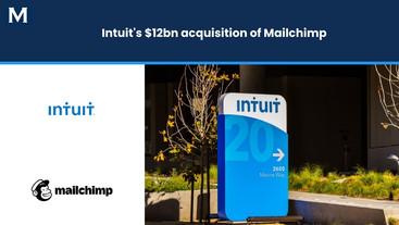 Intuit's $12bn Acquisition of Mailchimp