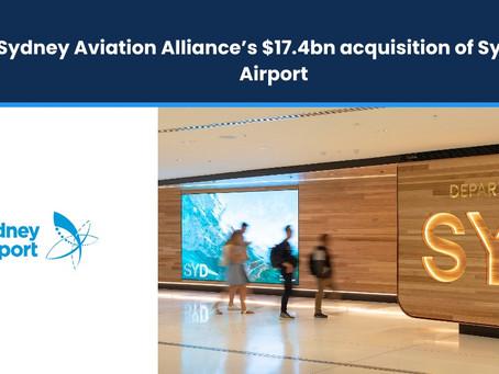 Sydney Aviation Alliance's $17.4B Acquisition of Sydney Airport