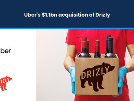 Uber's $1.1bn acquisition of Drizly