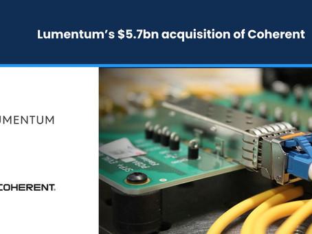 Lumentum's $5.7 bn acquisition of Coherent