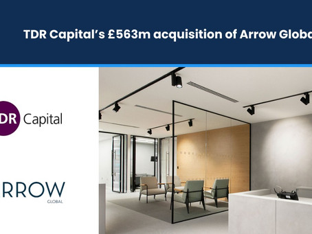 TDR Capital to acquire Arrow Global for £563M