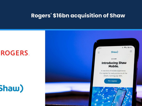 Rogers' $16bn Acquisition of Shaw