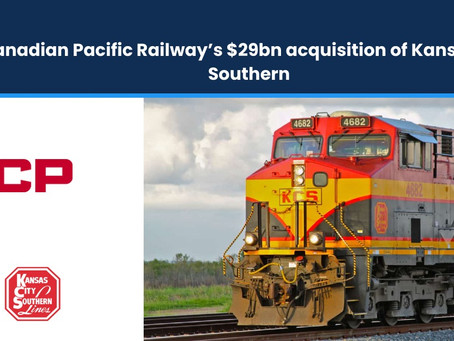 Canadian Pacific Railway's $29bn Acquisition of Kansas City Southern