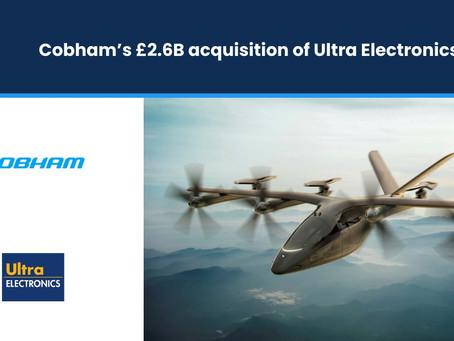 Cobham's £2.6B Acquisition of Ultra Electronics