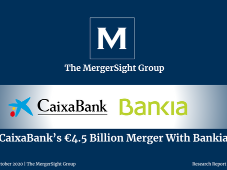 CaixaBank's €4.5bn Merger With Bankia