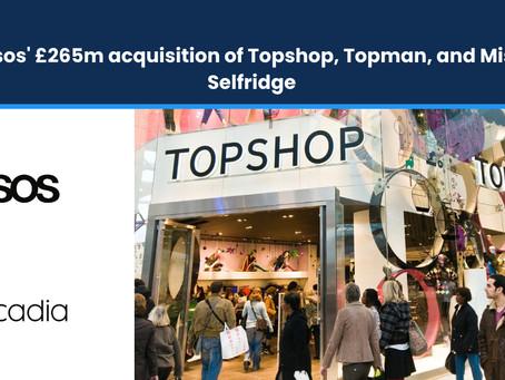 Asos' £265m Acquisition of Topshop, Topman, Miss Selfridge