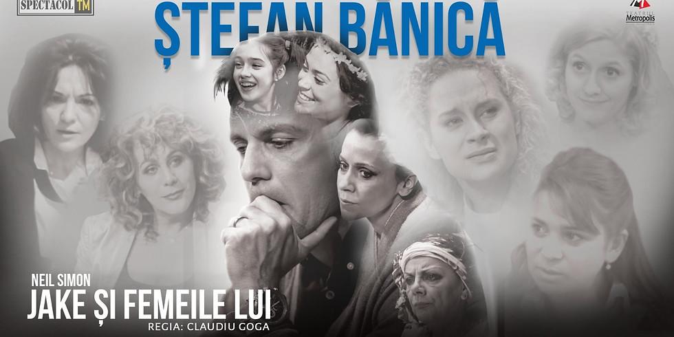 Jake și femeile lui // Ștefan Bănică - Andreea Vasile