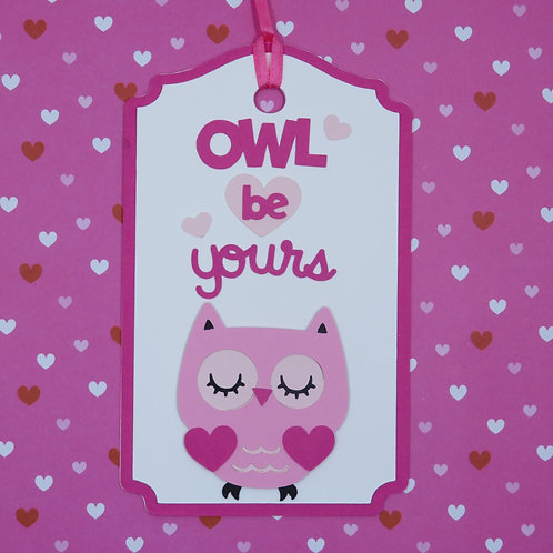 Owl Be Yours Gift Tag