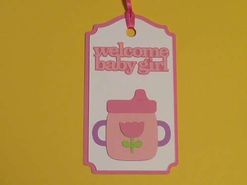 Welcome Baby Girl Sippy Cup Gift Tag