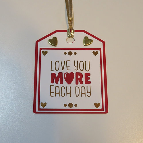 Love You More Each Day Gift Tag