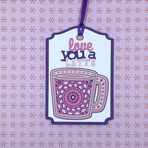 Love You A Latte Coffee Mug Mandala-Style Gift Tag