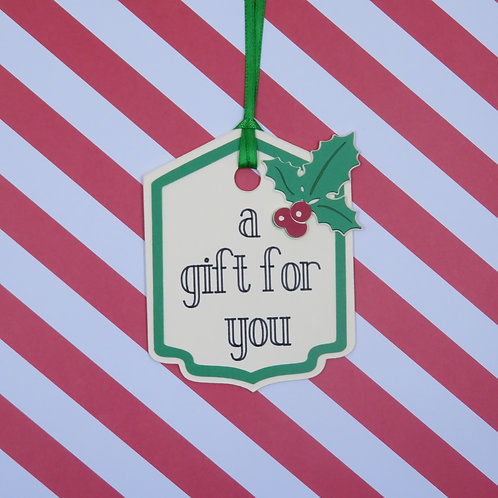 A Gift For You Gift Tag