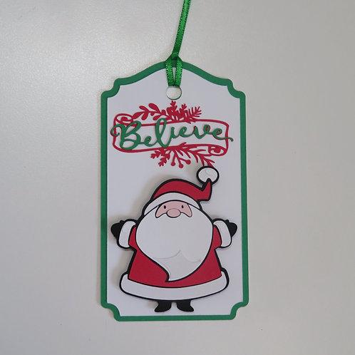 Santa Believe Christmas Gift Tag