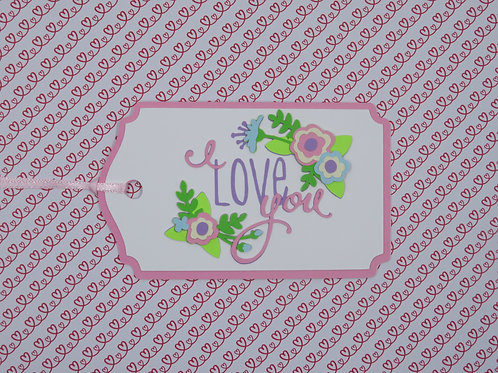 I Love You Floral Gift Tag