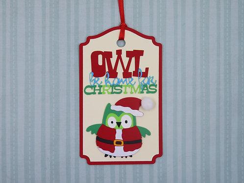 Owl Be Home For Christmas Gift Tag