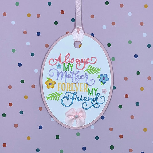 Always My Mother Forever My Friend Gift Tag