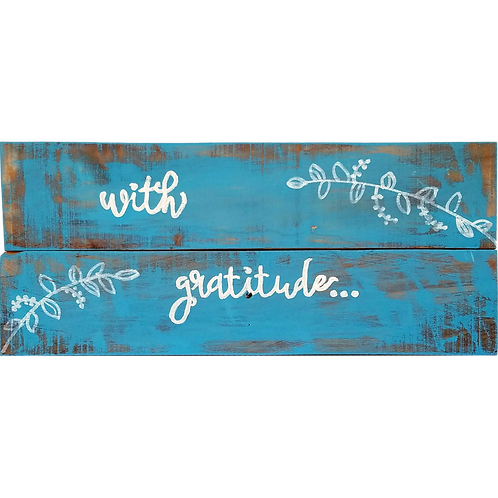 Home - With Gratitude sign