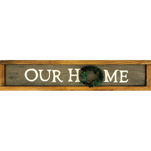 Home - Our Home sign