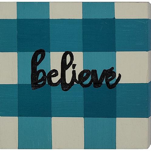 Home - Believe - Blue Buffalo Plaid sign
