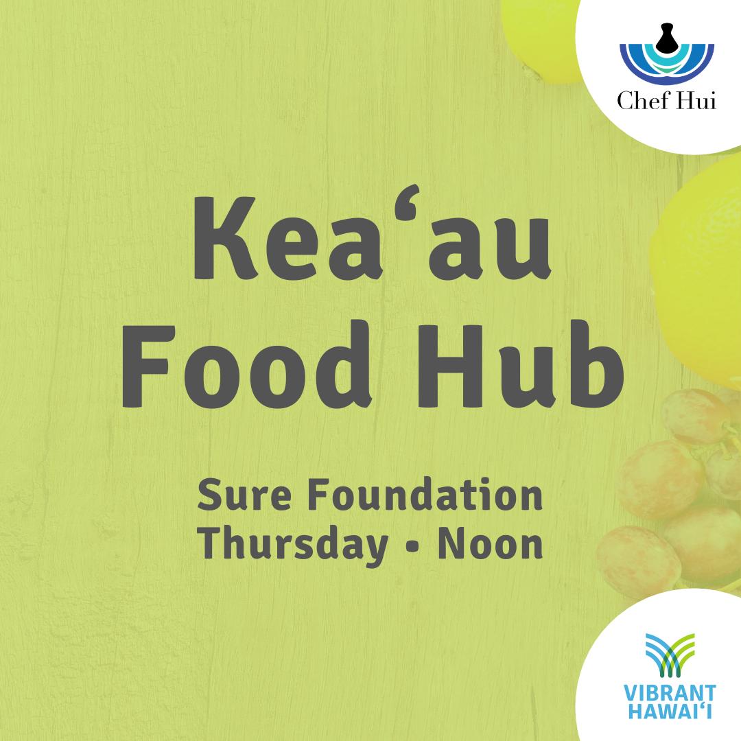 Kea'au Food Hub