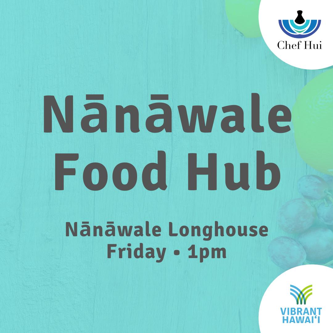 Nānāwale Food Hub
