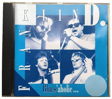 """Album """"Blues'aholic"""""""
