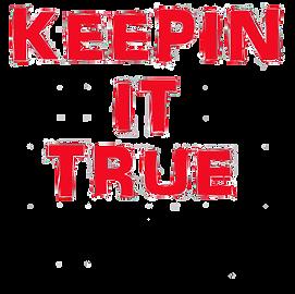 Keepin It True Design (Men).png