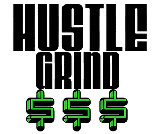 Hustle Grind And Money Design (1).png