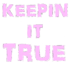 Keepin It True Design (Women).png